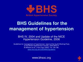 BHS Guidelines for the administration of hypertension