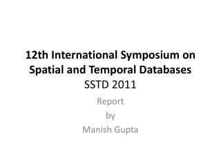 twelfth International Symposium on Spatial and Temporal Databases SSTD 2011