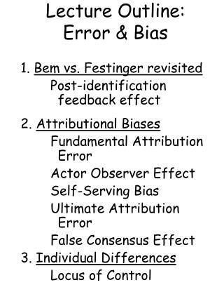 Address Outline: Error Bias