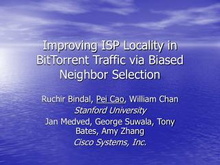 Enhancing ISP Locality in BitTorrent Traffic by means of Biased Neighbor Selection