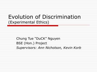 Development of Discrimination Experimental Ethics