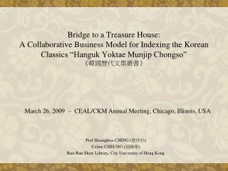 Scaffold to a Treasure House: A Collaborative Business Model for Indexing the Korean Classics Hanguk Yoktae Munjip Chon