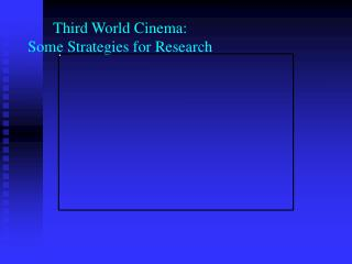 Third World Cinema: Some Strategies for Research