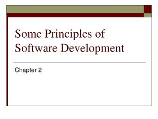 A few Principles of Software Development