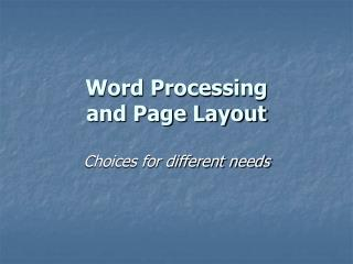Word Processing and Page Layout
