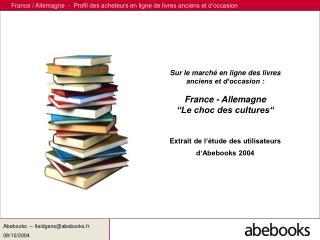 Sur le walk en ligne des livres anciens et d event : France - Allemagne Le choc des societies Extrait de l tud