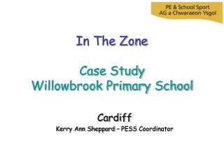 In The Zone Case Study Willowbrook Primary School