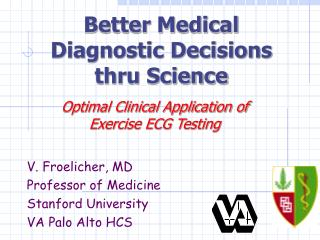 Better Medical Diagnostic Decisions through Science