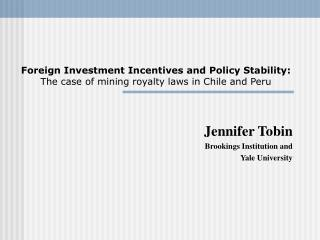 Remote Investment Incentives and Policy Stability: The instance of mining sovereignty laws in Chile and Peru