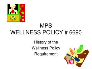 MPS WELLNESS POLICY 6690