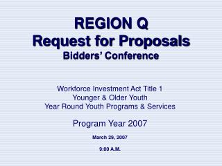 Area Q Request for Proposals Bidders Conference