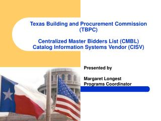 Texas Building and Procurement Commission TBPC Centralized Master Bidders List CMBL Catalog Information Systems Vendo