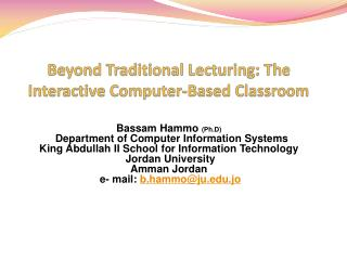 Past Traditional Lecturing: The Interactive Computer-Based Classroom