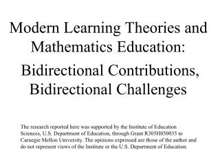 Present day Learning Theories and Mathematics Education: Bidirectional Contributions, Bidirectional Challenges