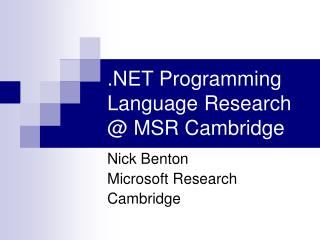 Programming Language Research MSR Cambridge