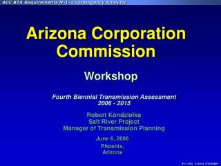 Robert Kondziolka Salt River Project Manager of Transmission Planning