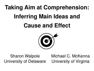 Targeting Comprehension: Inferring Main Ideas and Cause and Effect