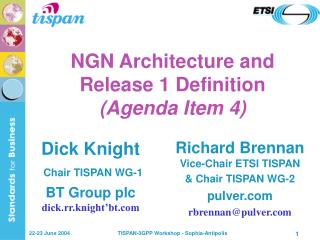 NGN Architecture and Release 1 Definition Agenda Item 4