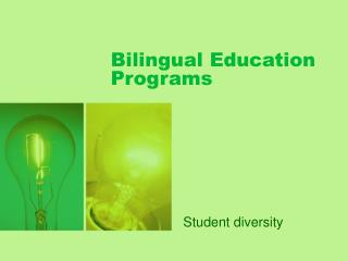 Bilingual Education Programs