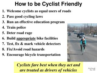 Step by step instructions to be Cyclist Friendly