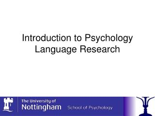 Prologue to Psychology Language Research