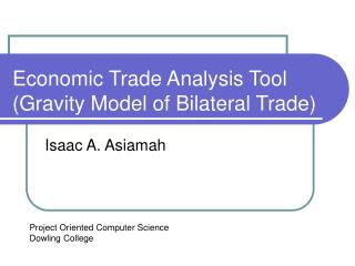 Monetary Trade Analysis Tool Gravity Model of Bilateral Trade