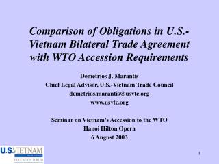 Examination of Obligations in U.S.- Vietnam Bilateral Trade Agreement with WTO Accession Requirements