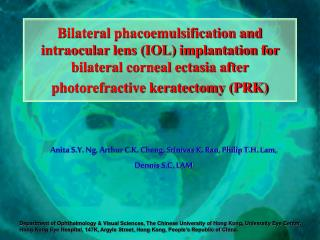 Reciprocal phacoemulsification and intraocular lens IOL implantation for respective corneal ectasia after photorefracti