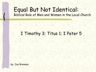 Equivalent But Not Identical: Biblical Role of Men and Women in ...