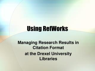 Utilizing RefWorks