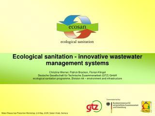 Biological sanitation - creative wastewater administration frameworks