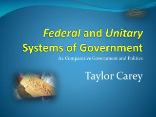 Elected and Unitary Systems of Government