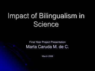 Effect of Bilingualism in Science
