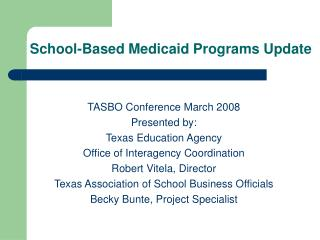 School-Based Medicaid Programs Update