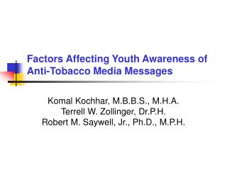 Variables Affecting Youth Awareness of Anti-Tobacco Media Messages