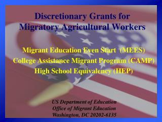 Optional Grants for Migratory Agricultural Workers