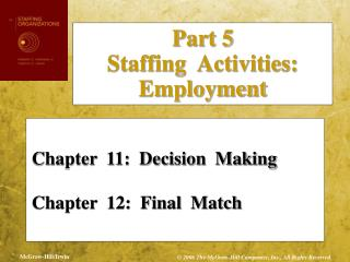 Section 11: Decision Making Chapter 12: Final Match