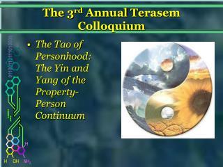 The third Annual Terasem Colloquium