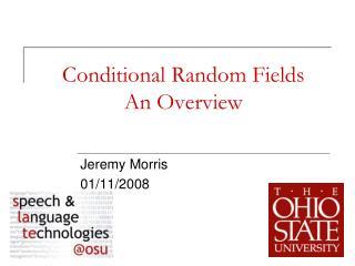 Restrictive Random Fields An Overview