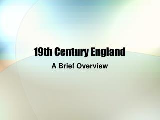 nineteenth Century England