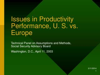 Issues in Productivity Performance, U. S. versus Europe