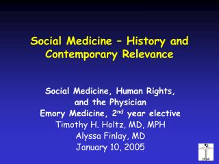 Social Medicine History and Contemporary Relevance