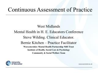 Consistent Assessment of Practice