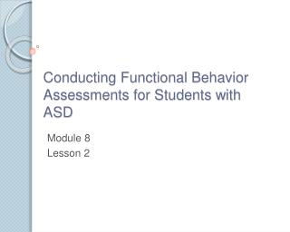 Leading Functional Behavior Assessments for Students with ASD