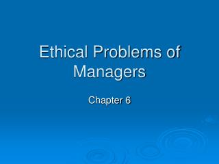Moral Problems of Managers