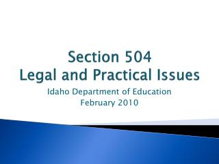 Segment 504 Legal and Practical Issues