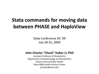 Stata orders for moving information in the middle of PHASE and HaploView Stata Conference DC 09 July 30-31, 2009