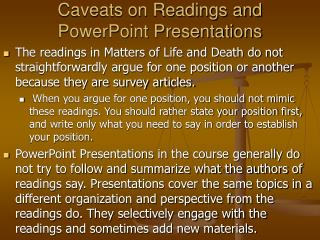 Provisos on Readings and PowerPoint Presentations