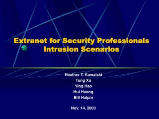 Extranet for Security Professionals Intrusion Scenarios