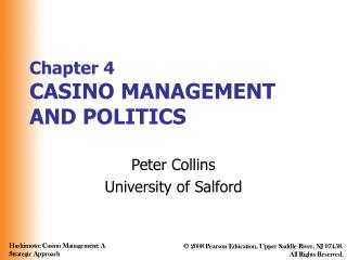 Section 4 CASINO MANAGEMENT AND POLITICS